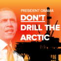 Image for Take Action: Tell President Obama: Don't Drill the Arctic; Keep Chicken From China Out of School Lunches; Make a Call to Stop the TPP